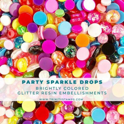 Trinity-Stamps-party_sparkle_drop_embellishments
